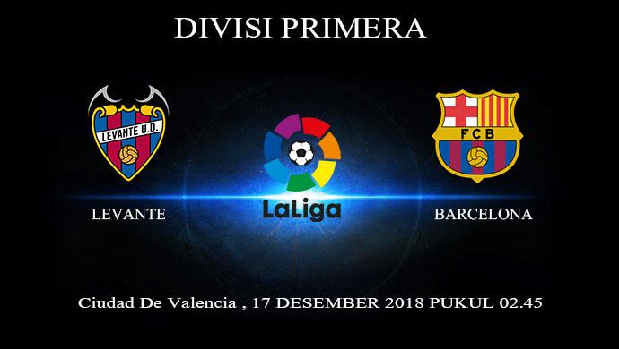 Prediksi Bola Levante Vs Barcelona 17 Desember 2018