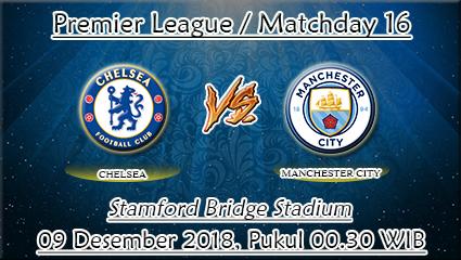 Prediksi Bola Chelsea Vs Manchester City 09 Desember 2018