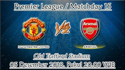 Prediksi Bola Manchester United Vs Arsenal 05 Desember 2018